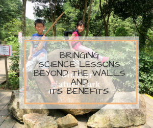 Bringing Science lessons beyond the walls and its benefits