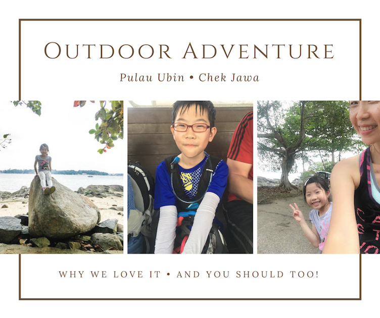 Why we love outdoor adventure at Pulau Ubin (and you should too!)
