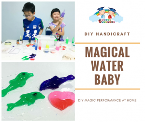 DIY handicraft with Magical Water Baby