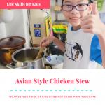 Quick Asian Style Chicken Stew