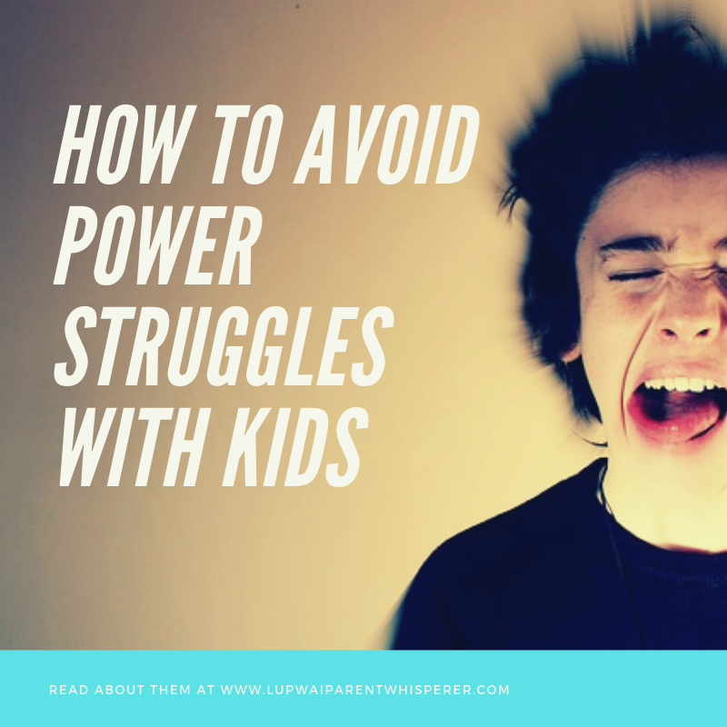 How to avoid power struggles with kids
