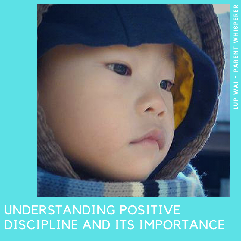 Understanding Positive Discipline and its importance