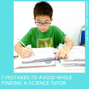7 mistakes to avoid while finding a Science Tutor